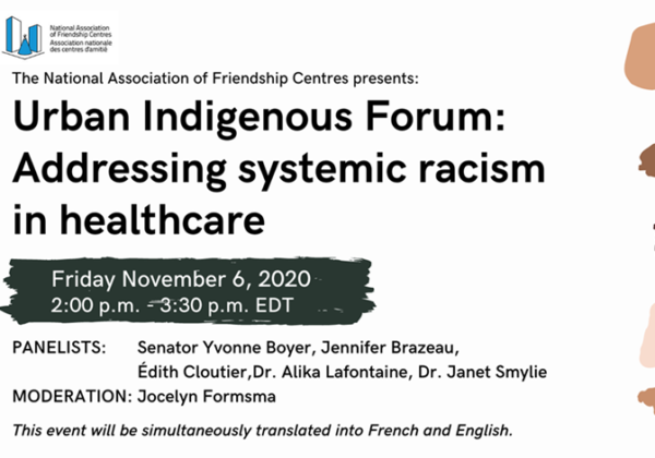 Urban Indigenous Forum: Addressing Systemic Racism in Healthcare